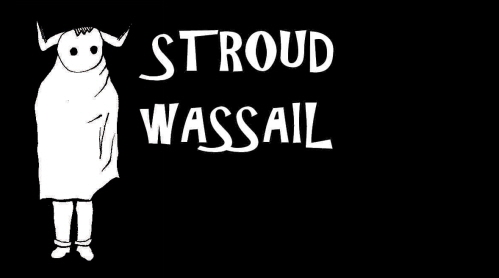 Stroud Wassail Front Page small